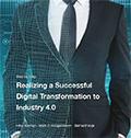 Realizing a Successful Digital Transformation to Industry 4.0Hilco Kalmijn, Mark C. Hoogenboom, Bernard Vuijk
